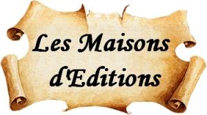 MAISONS D EDITIONS