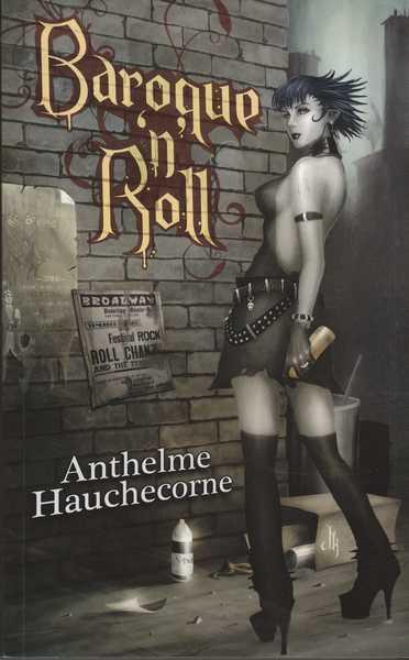 HAUCHECORNE Anthelme, Baroque'n'roll