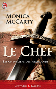 MCCARTHY Monica, Les chevaliers des Highlands 01 - le chef
