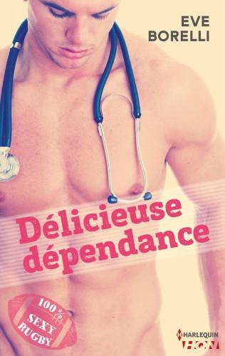 délicieuse dépendance